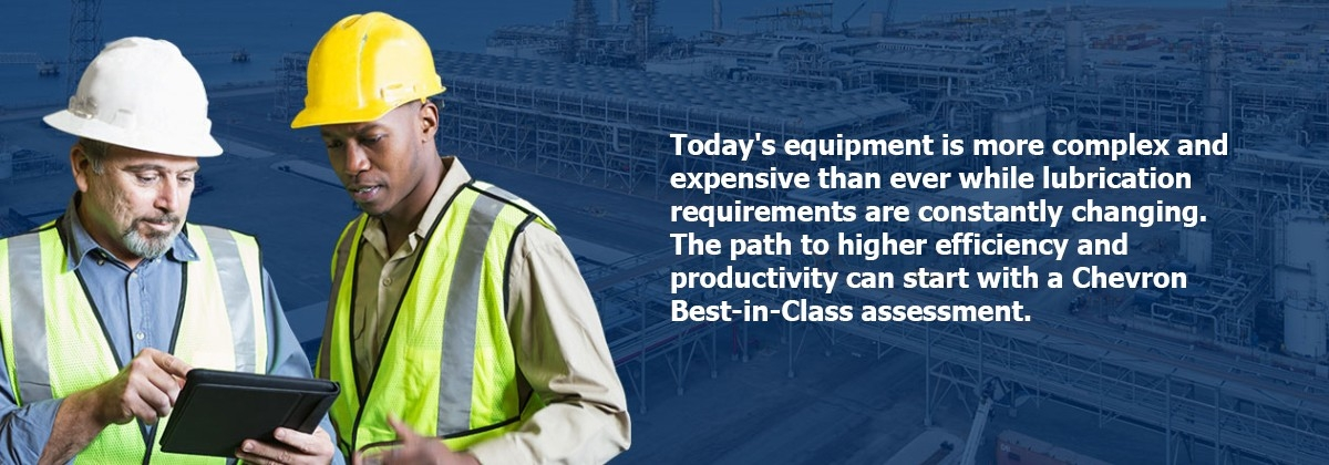 The path to higher efficiency and productivity can start with a chevron best-in-class assessment.